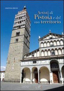 Libro Artisti di Pistoia e del suo territorio