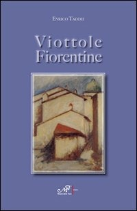 Viottole fiorentine - Taddei Enrico - wuz.it