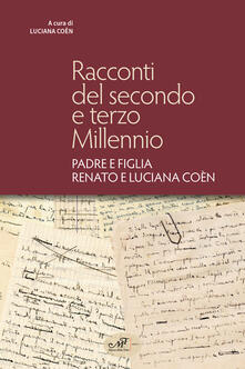 Listadelpopolo.it Racconti del secondo e terzo millennio. Padre e figlia Renato e Luciana Coèn Image