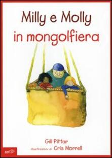 Milly e Molly in mongolfiera - Gill Pittar,Cris Morrell - copertina