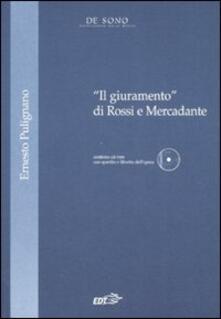 Secchiarapita.it «Il giuramento» di Rossi e Mercadante. Con CD-ROM Image