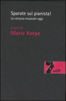 Promoartpalermo.it Sparate sul pianista. La censura musicale oggi Image