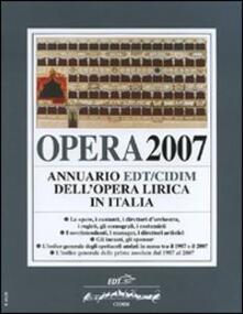 Opera 2007. Annuario dell'opera lirica in Italia - copertina