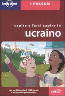 Capire e farsi capire in ucraino