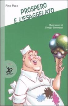 Prospero e lEsaggelato. Ediz. illustrata.pdf