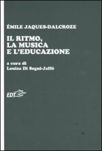 Il ritmo, la musica e l'educazione