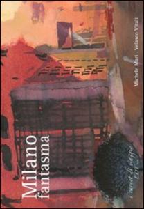 Libro Milano fantasma Michele Mari , Velasco Vitali