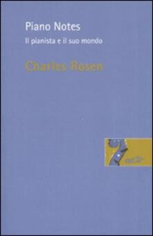 Piano Notes. Il pianista e il suo mondo.pdf