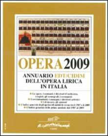 Warholgenova.it Opera 2009. Annuario dell'opera lirica in Italia Image