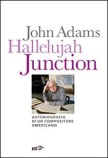 Winniearcher.com Hallelujah Junction. Autobiografia di un compositore americano Image