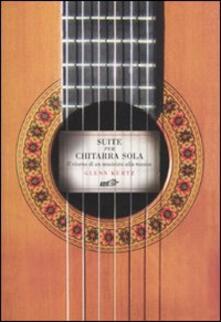 Winniearcher.com Suite per chitarra sola. Il ritorno di un musicista alla musica Image