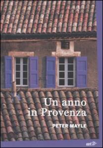 Un anno in Provenza - Peter Mayle - copertina