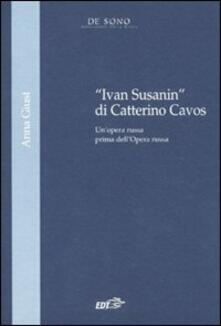 Squillogame.it «Ivan Susanin» di Catterino Cavos. Un'opera russa prima dell'Opera russa Image