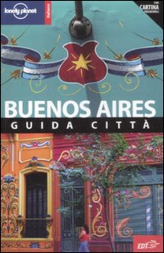 Buenos Aires. Con cartina - Sandra Bao,Bridget Gleeson - copertina