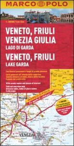 Veneto, Friuli Venezia Giulia, Lago di Garda 1:200.000. Ediz. multilingue