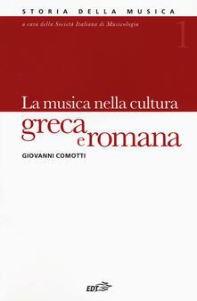 Storia della musica. Vol. 1: La musica nella cultura greca e romana.