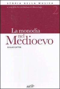 La monodia nel Medioevo