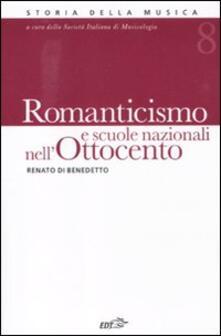 Romanticismo e scuole nazionali nell'Ottocento. Vol. 8 - Renato Di Benedetto - copertina