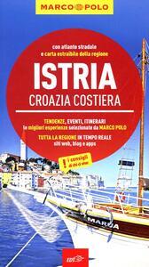 Istria, Croazia costiera. Con atlante stradale
