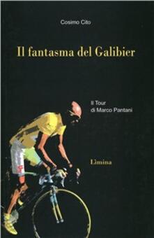 Il fantasma del Galibier. Il Tour di Marco Pantani.pdf