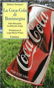 La Coca-Cola di Boninsegna. Inter-Borussia, la sfida più lunga