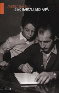 Gino Bartali, mio papà
