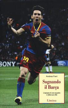 Daddyswing.es Sognando il Barça. L'epopea di una squadra e della sua città Image