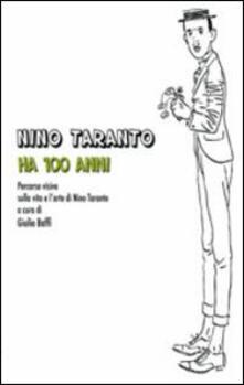 Ipabsantonioabatetrino.it Nino Taranto ha 100 anni. Percorso iconografico sulla vita e l'arte di Nino Taranto Image