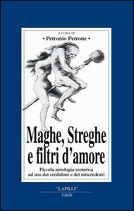 Maghe, streghe, filtri d'amore