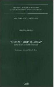 Paestum e Roma quadrata. Ricerche sullo spazio augurale