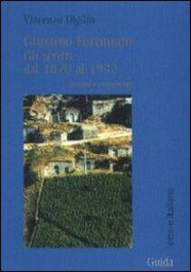 Libro Giustino Fortunato. Gli scritti dal 1870 al 1932 Vincenzo Digilio