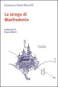 La strega di Manfredonia