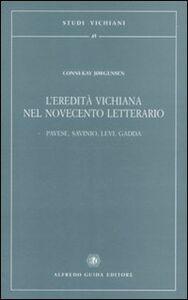 L' eredità vichiana nel Novecento letterario. Pavese, Savinio, Levi, Gadda