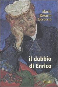 Il dubbio di Enrico