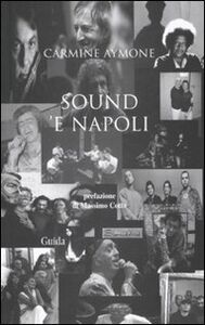 Sound 'e Napoli. Con CD Audio