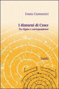 I I dintorni di Croce - Giammattei Emma - wuz.it