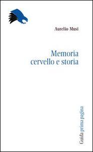 Memoria, cervello, storia