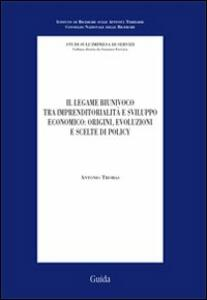 Il legame biunivoco tra imprenditorialità e sviluppo economico: origini, evoluzioni e scelte di policy