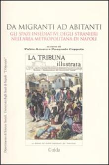Promoartpalermo.it Da migranti ad abitanti. Gli spazi insediativi degli stranieri nell'area metropolitana a Napoli Image