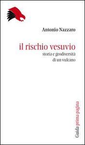 Il rischio Vesuvio. Storia e geodiversità di un vulcano