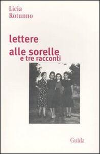 Lettere alle sorelle e tre racconti
