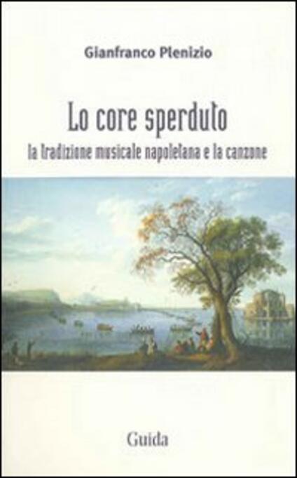 Lo core sperduto - Gianfranco Plenizio - copertina