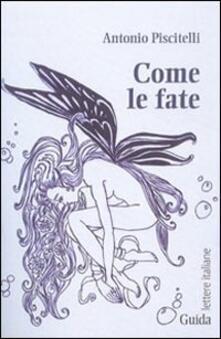 Come le fate - Antonio Piscitelli - copertina