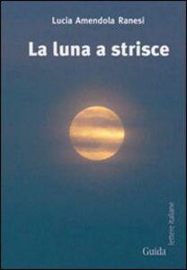 La luna a strisce