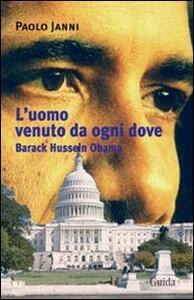 L' uomo venuto da ogni dove. Barack Hussein Obama