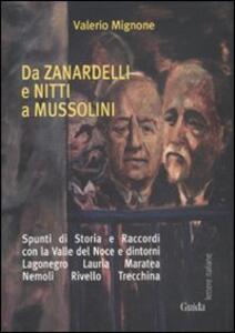 Da Zanardelli e Nitti a Mussolini
