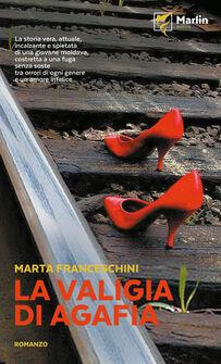 La valigia di Agafia. Una storia vera