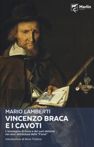 Vincenzo Braca e i cavoti. L'immagine di Cava e dei suoi abitanti nei versi dell'autore delle «Farse»