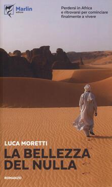 La bellezza del nulla - Luca Moretti - copertina