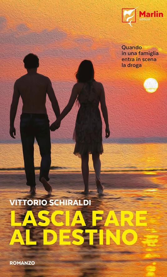 Lascia fare al destino - Vittorio Schiraldi - copertina